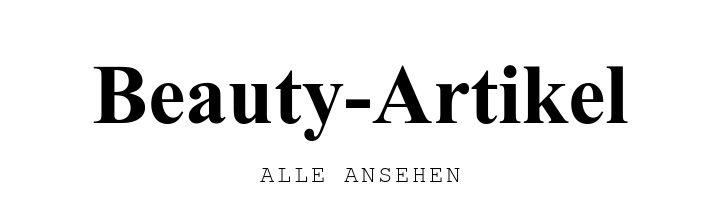 Beauty-Artikel. ALLE ANSEHEN.
