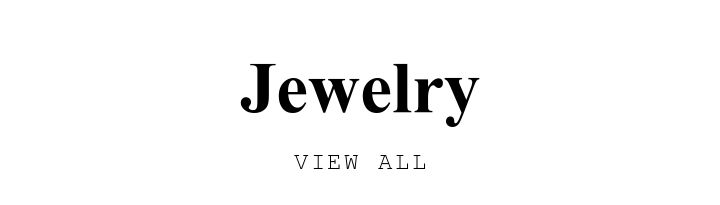 Jewelry. VIEW ALL.