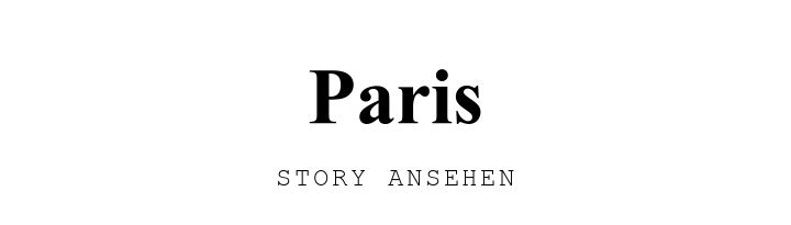 Paris. STORY ANSEHEN.