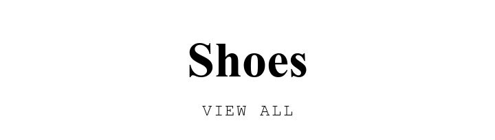 Shoes. VIEW ALL.