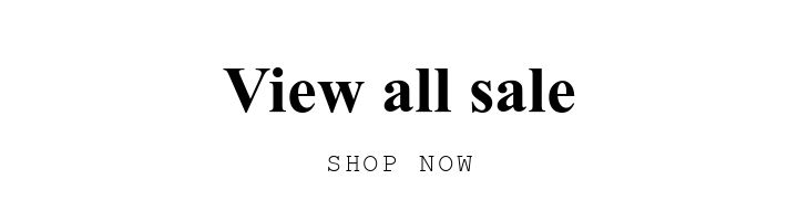 View all sale. SHOP NOW.